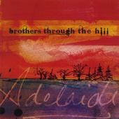Bros through the hill